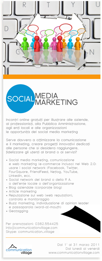Social media marketing: pro e contro * Campagna informativa 2011 (Communication Village)